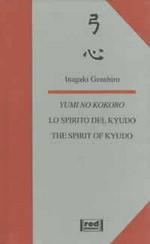 Yumi no kokoro, lo spirito del kyudo
