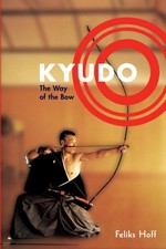 Kyudo - The Way of the Bow