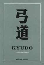 Kyudo - La via dell'arco